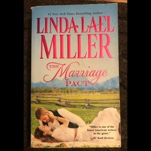 Linda Lael Miller - The Marriage Pact